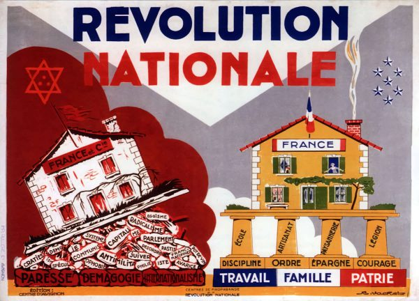 A propaganda poster for the Vichy Regime's reactionary Revolution Nationale program.