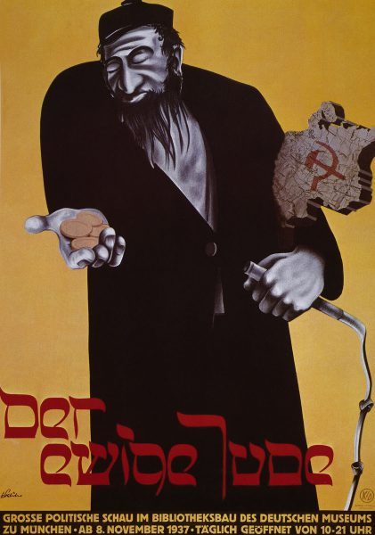 "Poster for a 1937 art exhibition, ""The Eternal Jew,"" in Munich, Germany."